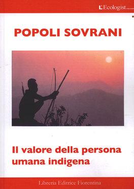 POPOLI SOVRANI   — Il valore della persona umana indigena