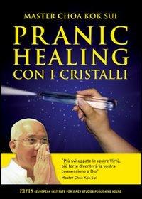 Macrolibrarsi - Pranic Healing con i Cristalli