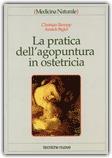 Macrolibrarsi - La Pratica dell'Agopuntura in Ostetricia
