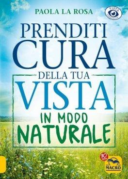 Macrolibrarsi - eBook - Prenditi Cura della Tua Vista in Modo Naturale