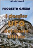 Progetto Omega - I Dossier Ufo del Santo Uffizio