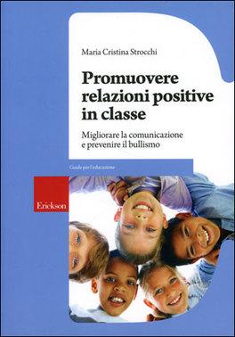 Promuovere Relazioni Positive in Classe