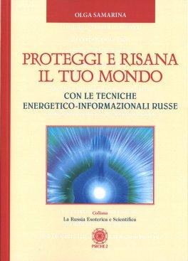 Proteggi e Risana il Tuo Mondo