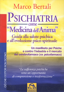 Macrolibrarsi - Psichiatria come Medicina dell'Anima