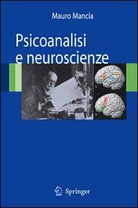 PSICOANALISI E NEUROSCIENZE di Mauro Mancia
