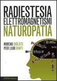 Macrolibrarsi - Radiestesia Elettromagnetismi Naturopatia
