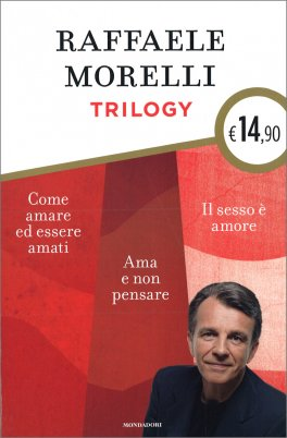 Raffaele Morelli Trilogy