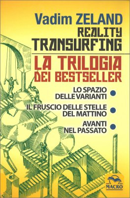 Reality Transurfing - La Trilogia