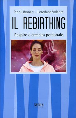 Macrolibrarsi - Il Rebirthing