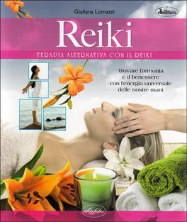 Reiki - Terapia Alternativa con il Reiki