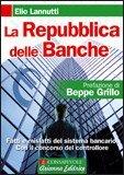LA REPUBBLICA DELLE BANCHE Versione nuova di Elio Lannutti
