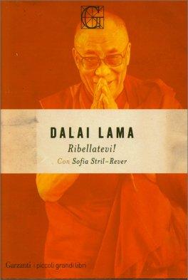 RIBELLATEVI! L'appello ai giovani per salvare il pianeta di Dalai Lama (Bhiksu Tenzin Gyatso)