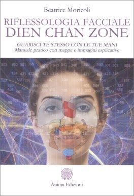 Macrolibrarsi - Riflessologia Facciale Dien Chan Zone
