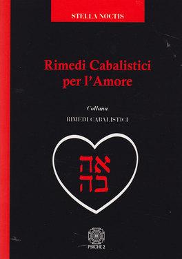 Rimedi Cabalistici per l'Amore