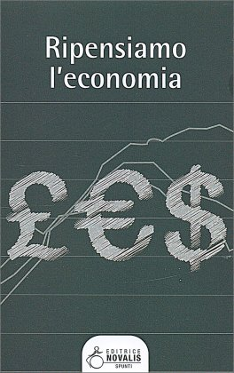 Ripensiamo l'Economia