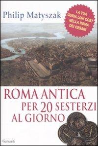 Roma Antica per 20 Sesterzi al Giorno