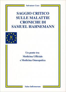 Macrolibrarsi - Saggio Critico sulle Malattie Croniche di Samuel Hahnemann