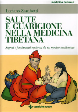Macrolibrarsi - Salute e Guarigione nella Medicina Tibetana