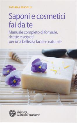 Saponi e Cosmetici Fai da Te