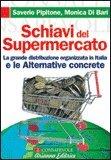 SCHIAVI DEL SUPERMERCATO — Versione nuova di Monica Di Bari, Saverio Pipitone