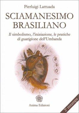 Macrolibrarsi - Sciamanesimo Brasiliano