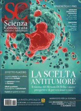 SCIENZA E CONOSCENZA N.70 - OTTOBRE/DICEMBRE 2019 — RIVISTA Nuove scienze, Medicina Integrata di AA. VV.