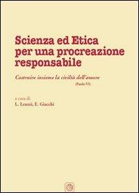 Scienza ed Etica per una Procrezione Responsabile