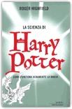 La Scienza di Harry Potter