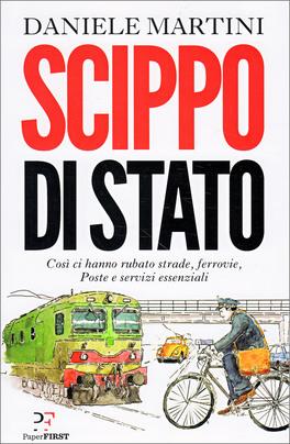 SCIPPO DI STATO di Daniele Martini