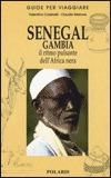 SENEGAL GAMBIA Il ritmo pulsante dell'Africa nera di Valentina Cassinelli