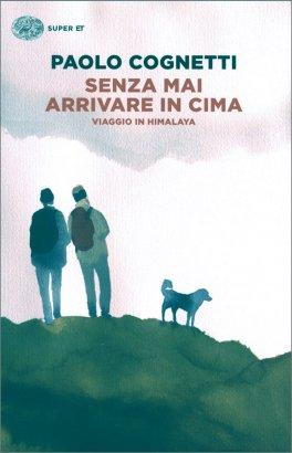 Senza Mai Arrivare in Cima