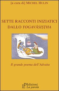 Sette Racconti Iniziatici dallo Yogavasistha