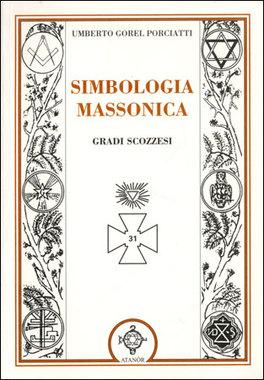 Simbologia Massonica: Gradi Scozzesi