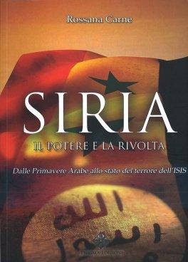 Siria: il Potere e la Rivolta