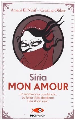Siria Mon Amour