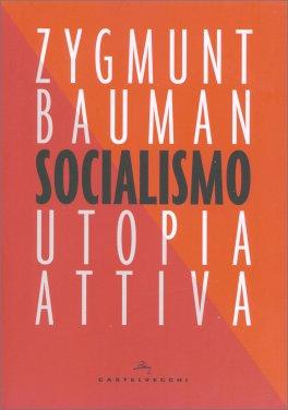 Socialismo - Utopia Attiva