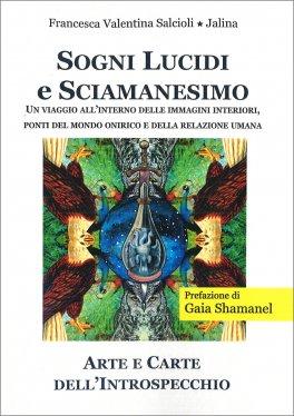 Sogni Lucidi e Sciamanesimo