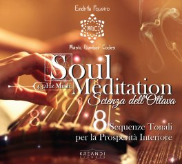Soul Meditation 432 Hz - La Scienza dell'Ottava in Musica