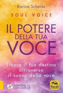 Soul Voice - Il Potere della Tua Voce