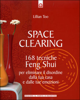 Space Clearing Lillian Too