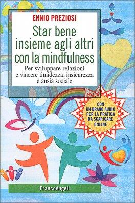 Star Bene Insieme agli Altri con la Mindfulness
