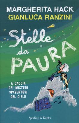 STELLE DA PAURA di Gianluca Ranzini, Margherita Hack
