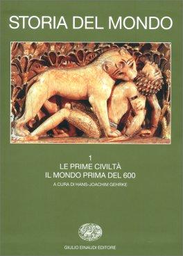 Storia del Mondo - Volume 1