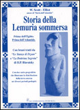 STORIA DELLA LEMURIA SOMMERSA Prima dell'Egitto - Prima dell'Atlantide di William Scott-Elliot