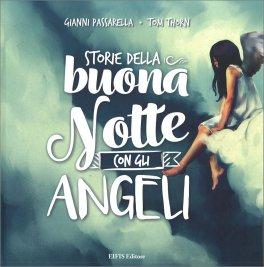 Storie Della Buona Notte Con Gli Angeli Libro