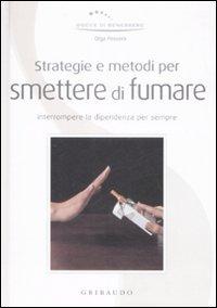 strategie e metodi per smettere di fumare libro di olga On metodi per smettere di fumare