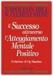 Il successo attraverso l'Atteggiamento Mentale Positivo