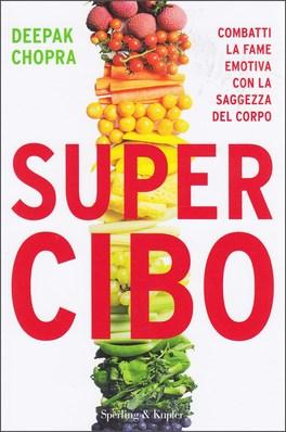 SUPER CIBO di Deepak Chopra