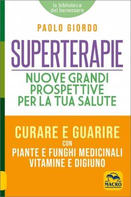 Superterapie - Nuove Grandi Prospettive per la tua Salute
