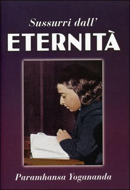 Sussurri dall'Eternità. Poesie e Preghiere
